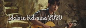 idols in kdrama 2020